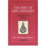 The Way to Sufi Chivalry