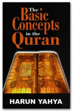 The Basic Concepts In The Qur'an