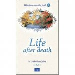 Life After Death - Windows Onto Faith