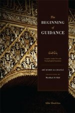 Al-Ghazali The Beginning of Guidance (Bidayat al-Hidaya)