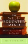 The Well-Educated Mind Hardback