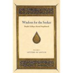 Wisdom for the Seeker - Letters of Advice v1