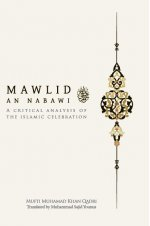 Mawlid An Nabawi: a Critical Analysis of the Islamic Celebration