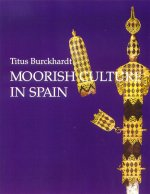 Moorish Culture in Spain