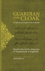 Guardian of the Cloak - In defence of Imam Busiris Ode al Burda
