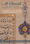 Al-Ghazali The Path of the Worshipful Servants-Minhaj ul Abideen