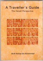 A Traveller's Guide - The Hanafi Perspective