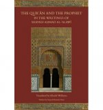 The Qur'an and the Prophet in the Writings of Shaykh Ahmad Al-Al