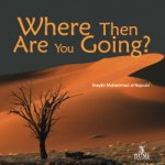 Where Then Are You Going? CD