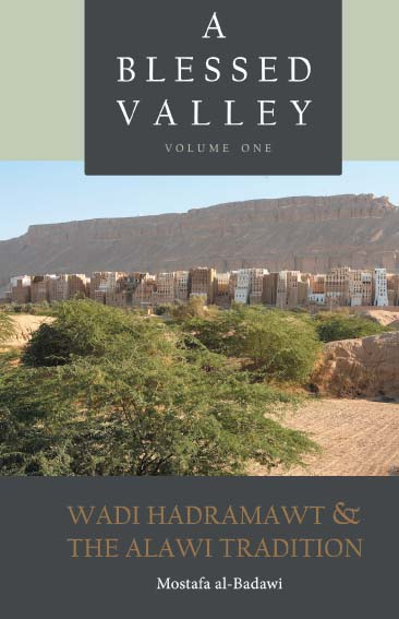 A Blessed Valley - Wadi Hadramawt & the Alawi Tradition - Click Image to Close