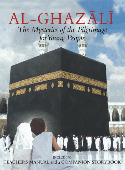 Al-Ghazali:The Mysteries of the Pilgrimage for Young People (7) - Click Image to Close