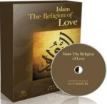 Islam - The Religion of Love