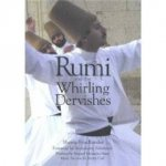 Rumi and the Whirling Dervishes