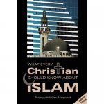 What Every Christian Should Know About Islam CLEARANCE
