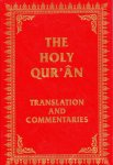 The Holy Qur'an: Translation and Commentaries