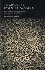 The Absolute Essentials of Islam (Basic Hanafi Fiqh)