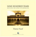 Nine Hundred Years:Reviving the Spirit of Andalusia