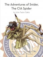 The Adventures of Snider, the CIA Spider