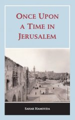 Once Upon a Time in Jerusalem