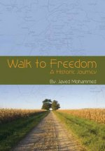 Walk to Freedom - A Historic Journey