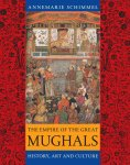 The Empire of The Great Mughals History Art and Culture