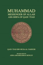 Ash-Shifa of Qadi 'Iyad Diwan Press Revised Edition