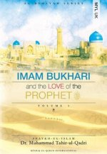 Imam Bukhari and the Love of the Prophet (PBUH) V1