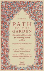 Path to the Garden: Foundational Knowledge for Believing Women