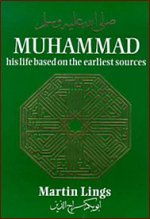 Muhammad صلی اللہ علیہ وسلم His Life Based on The Earliest Sourc