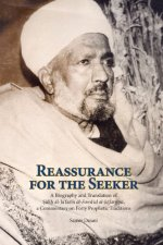 Reassurance For The Seeker: A Biography And Translation Of Salih
