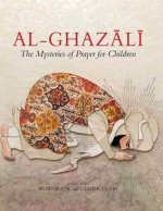 Al Ghazali The Mysteries of Prayer for Children (workbook and cu