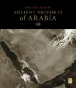 Ancient Prophets of Arabia