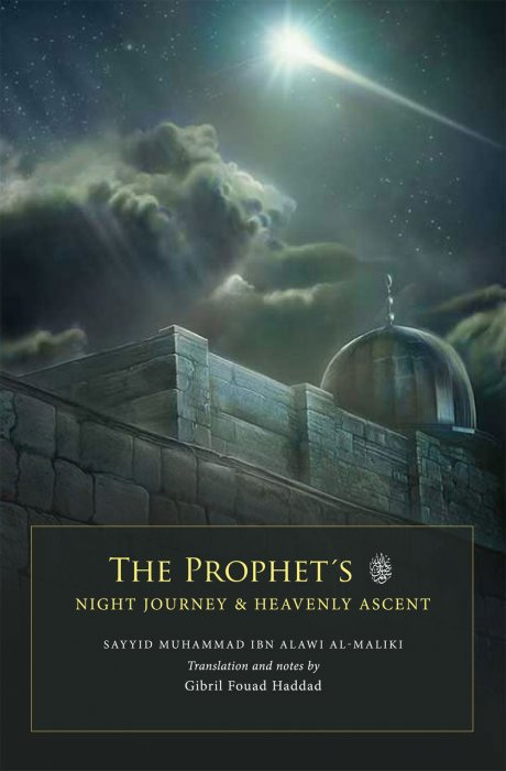 The Prophet's صلی اللہ علیہ وسلم Night Journey and Heavenly Asce - Click Image to Close