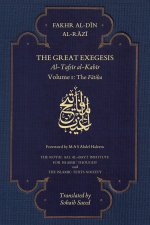 The Great Exegesis - Volume I: The Fatiha