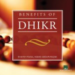 Benefits of Dhikr (CD)