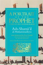 A Portrait of the Prophet (SAW) As Seen by His Contemporaries
