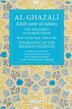 Al-Ghazali: The Mysteries of Purification - Click Image to Close