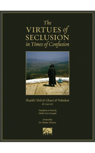 The Virtues of Seclusion in Times of Confusion - Click Image to Close