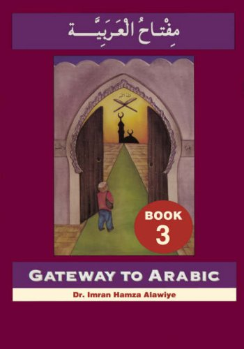 Gateway To Arabic Book 3 - Click Image to Close