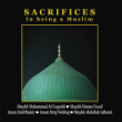 Sacrifices in Being a Muslim 4 CD Set CLEARANCE