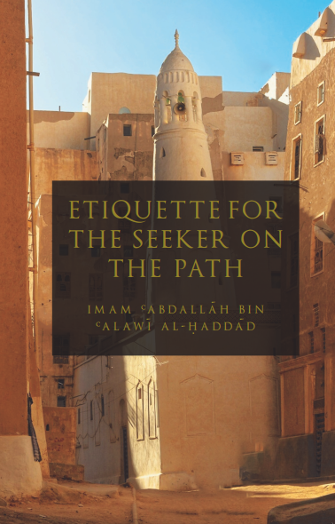 Etiquette for the Seeker on the Path