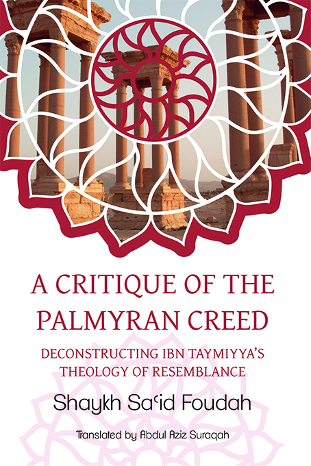 A Critique of the Palmyran Creed - Click Image to Close