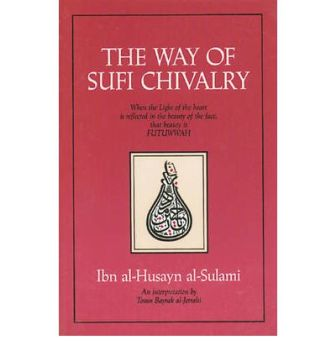 The Way to Sufi Chivalry - Click Image to Close